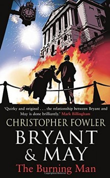 Bryant and May: The Burning Man