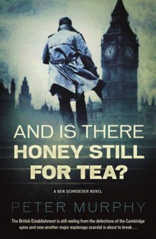 And Is There Still Honey For Tea?