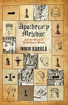 Apothecary Melchior and the Ghost of Rataskaevo Street