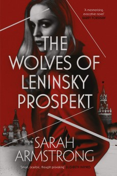 The Wolves of Leninsky Prospekt